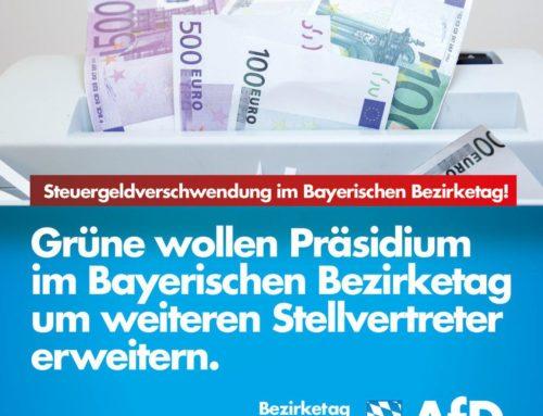 Steuergeldverschwendung im Bayerischen Bezirketag